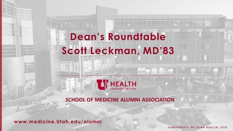 Thumbnail for entry Dean's Roundtable with Dr. Scott Leckman, MD'83