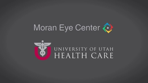 Thumbnail for entry Hope in Sight: Moran Eye Center Campaign for Vision