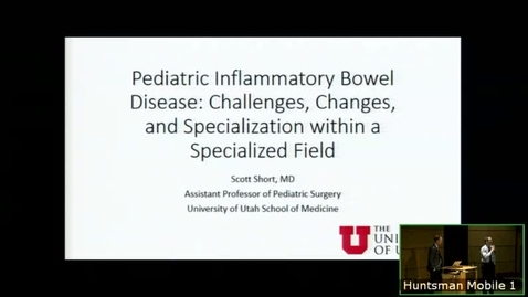 Thumbnail for entry 2/20/19 Pediatric Inflammatory Bowel Disease: Challenges, Changes, and Specialization within a Specialized Field