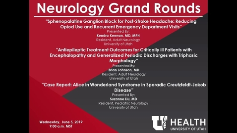 Thumbnail for entry Sphenopalatine Ganglion Block for Post-Stroke Headache / Antiepileptic Treatment Outcomes for Critically Ill Patients with Encephalopathy and Generalized Periodic Discharges with Triphasic Morphology / Alice in Wonderland Syndrome in Sporadic Creutzf...