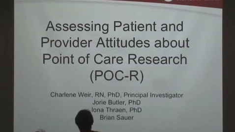 Thumbnail for entry Implementing Point of Care Research as a Learning Organization Tool: Perspectives of Patients and Providers