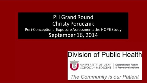 Thumbnail for entry Peri-Conceptional Exposure Assessment: the HOPE Study