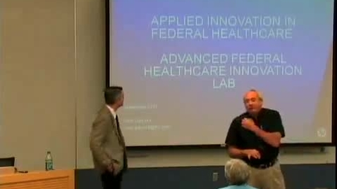 Thumbnail for entry Applied Innovation in Federal Healthcare | Mr. Scott Gaydos, Chief Technologist, HP Enterprise Services, US Public Sector Federal Healthcare | 2011-09-22