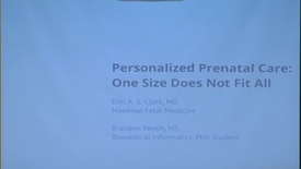Thumbnail for entry Personalized Prenatal Care