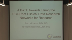 Thumbnail for entry A path towards using the PCORnet clinical data research networks for research
