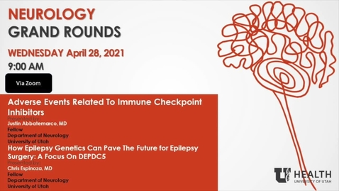 """Thumbnail for entry """"Adverse Events Related to Immune Checkpoint Inhibitors"""" & """"How Epilepsy Genetics Can Pave The Future for Epilepsy Surgery: A Focus On DEPDC5"""""""