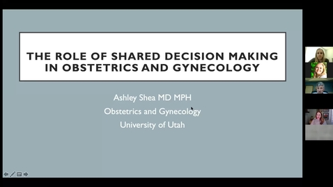 Thumbnail for entry The role of shared decision making in obstetrics & gynecology