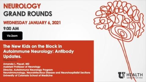 Thumbnail for entry The New Kids On The Block In Autoimmune Neurology: Antibody Updates.