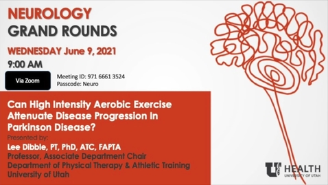 Thumbnail for entry Can High Intensity Aerobic Exercise Attenuate Disease Progression In Parkinson Disease?