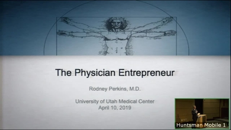 Thumbnail for entry 4/10/19 The Physician Entrepreneur