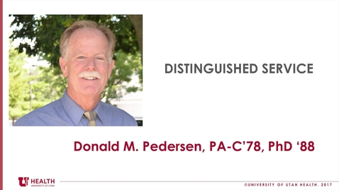 Thumbnail for entry Don Pedersen, PhD., PA-C., Dist. Service 2018