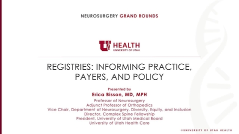 Thumbnail for entry Registries: Informing Practice, Payers, and Policy