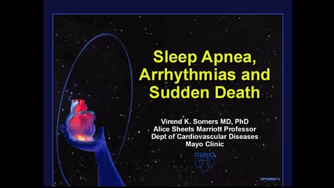 Thumbnail for entry Sleep apnea, arrhythmias & sudden death