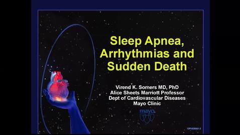 Thumbnail for entry Sleep apnea, arrhythmias & sudden death