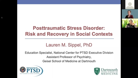 Thumbnail for entry Posttraumatic Stress Disorder: Risk & Recovery in Social Contexts