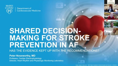 Thumbnail for entry Shared decision-making for stroke prevention in AF: Has the evidence kept up with the recommendations?