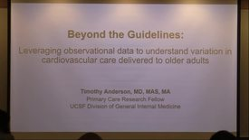 Thumbnail for entry Beyond the Guidelines: Leveraging Observational Data to Understand Variation in Cardiovascular Care Delivered to Older Adults