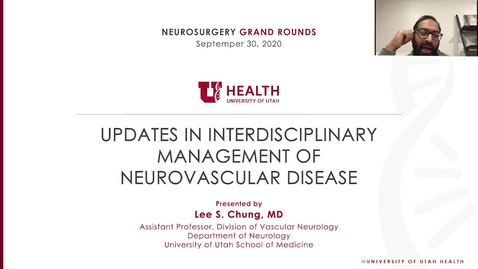 Thumbnail for entry Updates in Interdisciplinary Management of Neurovascular Disease