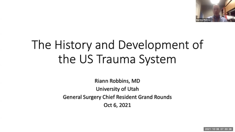 Thumbnail for entry 10/6/2021 The History and Development of the US Trauma System