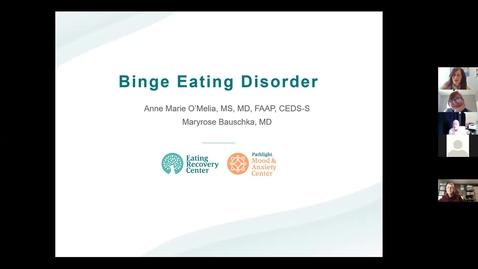 Thumbnail for entry Binge Eating Disorders