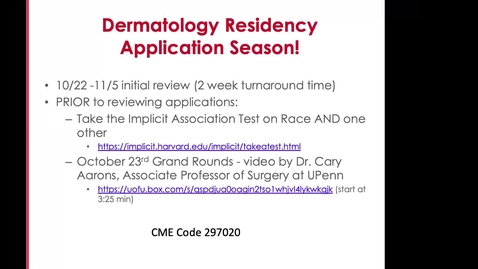 Thumbnail for entry 10/23/2020 Prepping for dermatology application season with a focus on diversifying the workforce