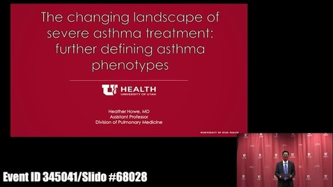 "Thumbnail for entry The Changing Landscape of Severe Asthma Treatment"" Further Defining Asthma Phenotypes"