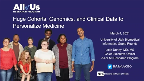 Thumbnail for entry Huge Cohorts, Genomics, and Clinical Data to Personalize Medicine