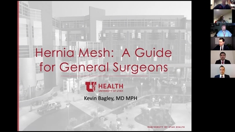 Thumbnail for entry 12/2/2020 Hernia Mesh:  A Guide for General Surgeons