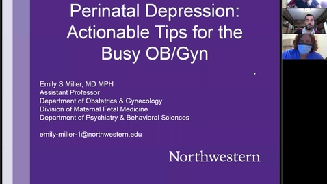 Thumbnail for entry Perinatal depression: Actionable tips for the busy OB/GYN