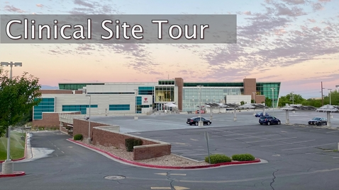 Thumbnail for entry Clinical Site Tour