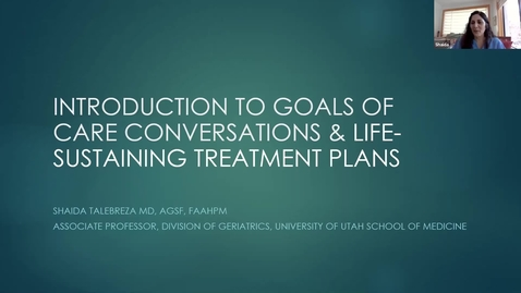 Thumbnail for entry Introduction to goals of care conversations & life-sustaining treatment plans