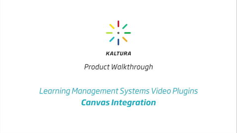 Thumbnail for entry Kaltura LMS Video Plugin: Canvas Integration