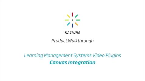 Thumbnail for entry Kaltura LMS Video Plugin: Canvas Integration