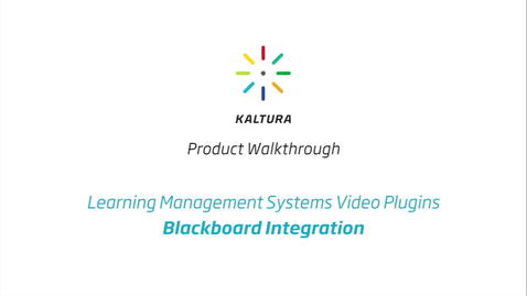 Thumbnail for entry Kaltura LMS Video Plugin: Blackboard Integration