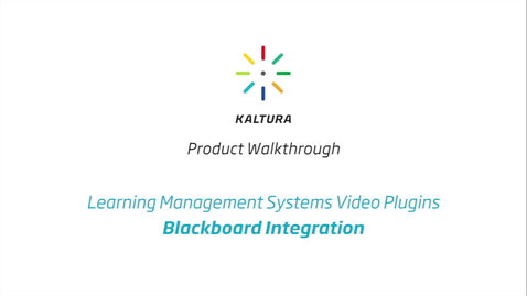 Thumbnail for entry Kaltura LMS Video Plugin: Blackboard Integration