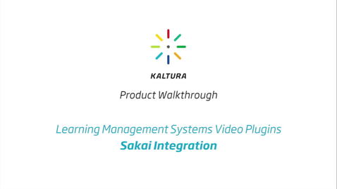 Thumbnail for entry Kaltura LMS Video Plugin: Sakai Integration