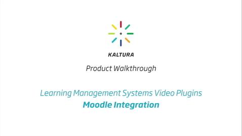 Thumbnail for entry Kaltura LMS Video Plugin: Moodle Integration