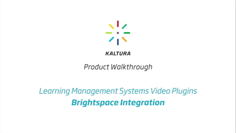 Thumbnail for entry Kaltura LMS Video Plugin: BrightSpace Integration