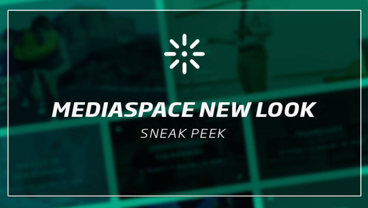 MediaSpace New Look for 2017