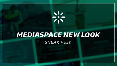 Thumbnail for entry MediaSpace New Look for 2017