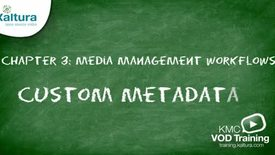 Thumbnail for entry Custom Metadata | Kaltura KMC Tutorial