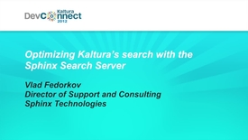 Thumbnail for entry Optimizing Kaltura's search with the Sphinx Search Server