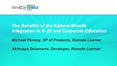 Thumbnail for entry The Benefits of the Kaltura-Moodle integration in K-20 and Corporate Education