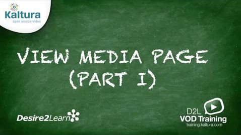 Thumbnail for entry View Media Page (Part 1) | BrightSpace Tutorial