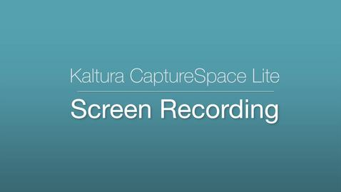 Thumbnail for entry 4. CaptureSpace Lite - Screen Recording