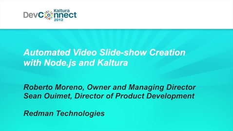 Automated Video Slide-show Creation with Node.js and Kaltura