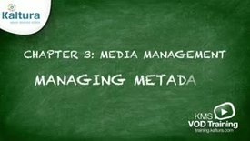 Thumbnail for entry Managing Metadata | Kaltura KMC Tutorial
