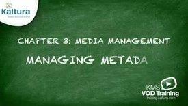 Managing Metadata | Kaltura KMC Tutorial