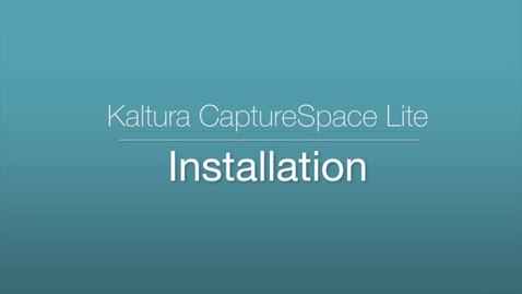 Thumbnail for entry 1. CaptureSpace Lite - Installation