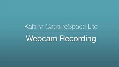Thumbnail for entry 6. CaptureSpace Lite - Webcam Recording